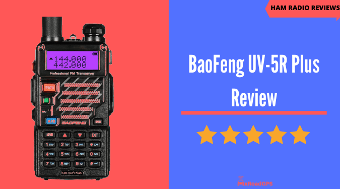 BaoFeng UV-5R Plus review