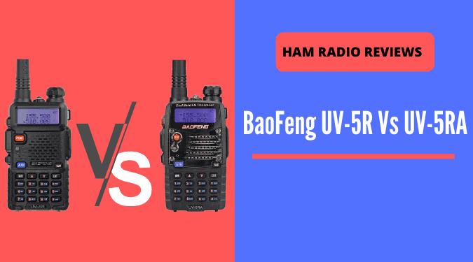 BaoFeng UV-5R vs UV-5RA