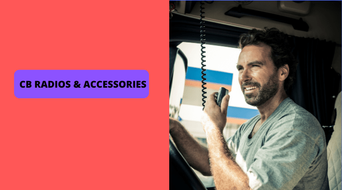 CB Radios and Accessories