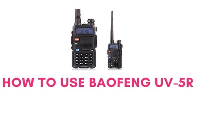 how to use baofeng uv-5r